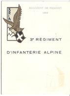 REGIMENT DE PIEMONT 1494-3è REGIMENT D'INFANTERIE ALPINE - VIERGE DE TOUTES ECRITURES - Documents
