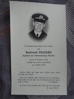 Militaria FAIRE PART DE DÉCÈS BERTRAND PILLIARD ASPIRANT AERONAUTIQUE  NAVALE MORT EN SERVICE COMMANDE LE 11 MARS 1964 - Obituary Notices