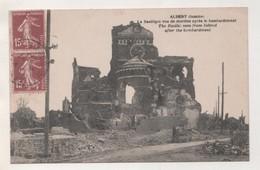 MILITARIA -  ALBERT SOMME, LA BASILIQUE VUE DE DERRIERE APRES LE BOMBARDEMENT ( PAIRE DE SEMEUSES ) VOIR LE SCANNER - Dokumente