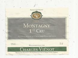 étiquette De Vin  , Bourgogne, MONTAGNY ,premier Cru , Ch. Viénot , Nuits Saint Georges , Cote D'Or - Bourgogne