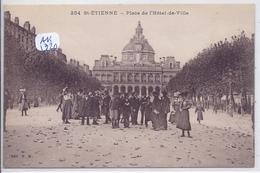 SAINT-ETIENNE- PLACE DE L HOTEL DE VILLE - Saint Etienne