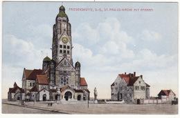FRIEDENSHUTTE, O-S, ST PAULUS-KIRCHE MIT PFARREI - Pologne