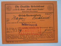 Die Deutsche Arbeitsfront KdF Ersatzausweiskarte Ford Motor Company Köln-Niehl 1929 Or 1939 ??? - 1939-45