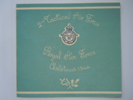 Christmas 1944 2nd Tactical Air Force Royal Wenskaart Carte De Voeux 2nd Taf Welfare + Enveloppe On Active Service - 1939-45
