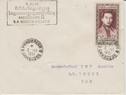 Cambodge 1951 N Sihanouk Avec Griffe Bilingue 5-11-1951 Voyagée - Cambodge