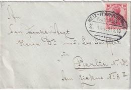 ALSACE-LORRAINE 1910 LETTRE DE SAARBRÜCKEN CACHET FERROVIAIRE METZ-FRANKFURT - Marcophilie (Lettres)
