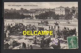 DD / 25 DOUBS / BESANÇON / LE MARCHÉ AUX PUCES / ANIMÉE / CIRCULÉE EN 1913 - Besancon