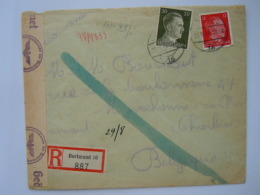 Deutsches Reich 1943 Dormund - Charleroi Belgique Mit Brief Geöffnet Vom Oberkommando Der Wehrmacht - Brieven En Documenten
