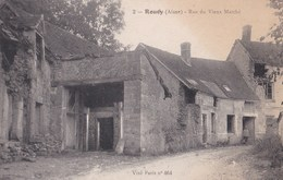 Carte 1915 ROUCY / RUE DU VIEUX MARCHE - France