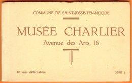 Carnet Complet Série 2, 10 Vues Détachables -Saint-Josse-Ten-Noode-Musée Charlier - St-Josse-ten-Noode - St-Joost-ten-Node