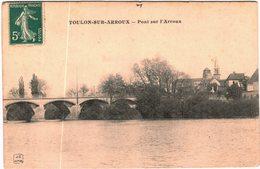 Carte Postale Ancienne De TOULON SUR ARROUX-Pont Sur ARROUX - Francia