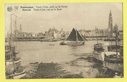 * Antwerpen - Anvers - Antwerp * (Albert, Nr 123) Yacht Club, Zicht Op Reede, Vue Sur Rade, Schelde, Bateau, Péniche - Antwerpen