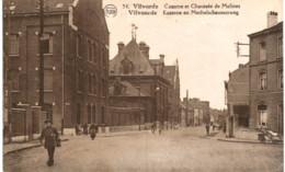 VILVORDE  Caserne Et Chaussée De Malines - Vilvoorde