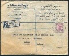 1949 British Post Office Tangier Registered Cover, La Tribune Du People - Argus Press Agency, Geneva Switzerland - Morocco Agencies / Tangier (...-1958)