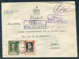 1949 Iran Persia Registered Airmail Government Official Cover Teheran - Argus Press Agency, Geneva Switzerland - Iran
