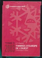 Cataloghi  Yvet & Tellier Tre Volumi Europa Occidentale Completoi° - Francia