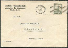 1935 Mexico Deutsche Gesandtschaft, Legacion De Alemania, German Legation Cover - Deutsche Akademie, Munchen Germany - Mexico