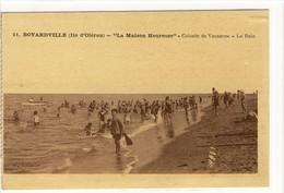 Carte Postale Ancienne Illustrée Ile D'Oléron - Boyardville. La Maison Heureuse. Colonie De Vacances. Le Bain - Ile D'Oléron