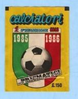 CALCIATORI 1985 1986  EDIS , POCHETTE NEUVE .  SEALED - Panini
