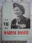 LA VIE DE MARYSE BASTIE   MARCEL MIGEO - AeroAirplanes