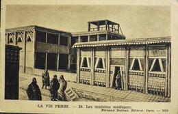 CPA. - IRAN - La Vie Perse - 24 - Les Maisons Médiques - Ed. Fernand Nathan, Paris, N° 3024 - BE - Iran