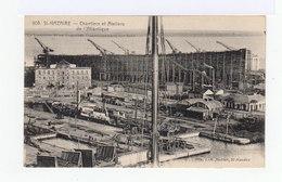St Nazaire. Chantiers Et Ateliers De L'Atlantique. (3140) - Saint Nazaire