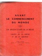 Un Ancien Cours De La MEUSE Par Les Vallées De La VRIGNE Et De La GOUTELLE. Jean COLIN.24 Pages.1958 - Belgium