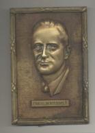 Plaque En Laiton Coulé Avec Le Portrait Du Président US Franklin ROOSEVELT - Guerre 40/45-  WWII - 1939-45