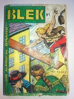 Album BLEK N° 1 Avec N° 1.2.3.4.5.6 Dedans LUG 1963 Exceptionnel Très RARE Bd - Blek