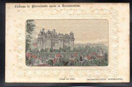 PIERREFONDS 60 - Le Chateau Après Restauration - Tissé En Soie - Pierrefonds