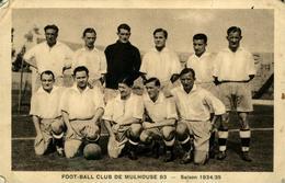 MULHOUSE  FCM  Saison 1934-35 - Mulhouse