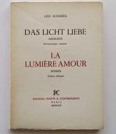 Das Licht Liebe - La Lumière Amour / Leo Schmidl. - Paris : Points & Countrepoints, 1963 - Poésie