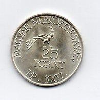 Ungheria - 1967 - 25 Forint - Argento - Vedi Foto -  (MW1576) - Hungary