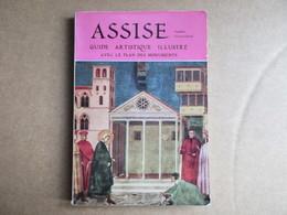 Guide Artistique Illustré - Assise  / éditions De 1960 - Tourism