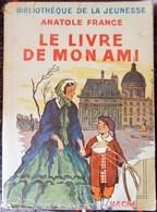 LE LIVRE DE MON AMI (Anatole France) - 1901-1940