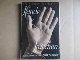 Hände Sprechen (Johann Ciocki) éditions De 1936 - Livres, BD, Revues