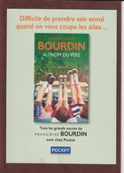 """MARQUE PAGES - Neuf. -  Le Livre  """"AU NOM DU PERE"""" De Françoise BOURDIN  Chez POCKET - Scann Face & Dos - Marque-Pages"""