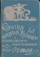 ORMEA (CUNEO) - GUIDA DEL GRAND HOTEL E STABILIMENTO IDROTERAPICO - Books, Magazines, Comics