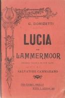 SPARTITO - G. DONIZETTI - LUCIA DI LAMMERMOOR - Spartiti