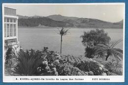 MIGUEL-ACORES UM TRECHO DA LAGOA DAS FURNAS 1950 - Açores