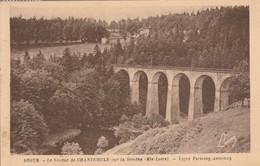 Haute-loire : Le Viaduc De CHANTEMULE Sur La Semène  : Ligne Firminy - Annonay - Autres Communes