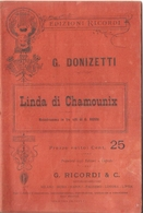 SPARTITO - G. DONIZETTI - LINDA DI CHAMOUNIX - Spartiti