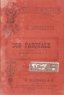 SPARTITO - G. DONIZETTI - DON PASQUALE - Spartiti