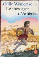 LE MESSAGER D'ATHENES (Odile Weulersse - Bücher, Zeitschriften, Comics