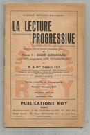 école , La Lecture Progressive , Sténographie , Tome I , 48 Pages , Ed. Roy , 1954  ,  Frais Fr 3.25 E - 18+ Years Old