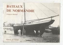 Publicité , BATEAUX DE NORMANDIE , Ed. De L'Estran , 11 Pages ,4 Scans  ,  Frais Fr 1.85 E - Publicités