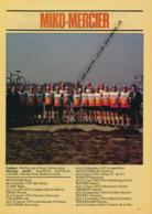 CYCLISME : PHOTO, TOUR DE FRANCE 1981, L'EQUIPE MIKO-MERCIER, CLERE, GALLOPIN, MARTIN, SEZNEC, THEVENARD, GAUTHIER... - Cyclisme