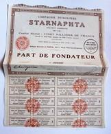 Action Part De Fondateur Compagnie Pétrolière Starnaphta Paris 1926 50 Bis Rue Pierre Charron - Pétrole