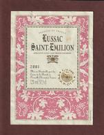 Étiquette De Vin - LUSSAC  SAINT - EMILION  De  2001 -  L'Ame Du Terroir - Caves De La Brèche à PINEUILH. 33 - Bordeaux