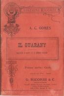 SPARTITO - A.C. GOMES - IL GUARANY - Spartiti